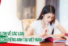 Photo of Các loại chứng chỉ tiếng Anh được công nhận tại Việt Nam