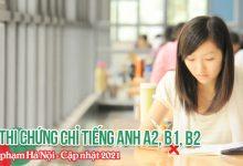Photo of Lịch Thi Chứng Chỉ Tiếng Anh A2 B1 B2 Đại Học Sư Phạm Hà Nội